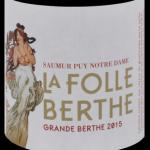 La Grande Berthe 2015 - étiquette - Domaine de la Folle Berthe - David Foubert