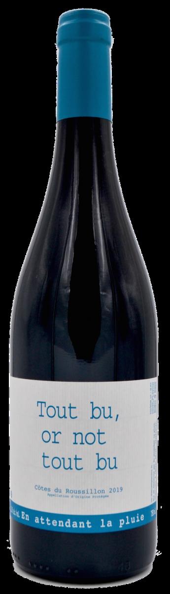 Tout bu or not tout bu - Loïc Roure - Domaine du Possible - vin naturel - jajakistan - vinibee