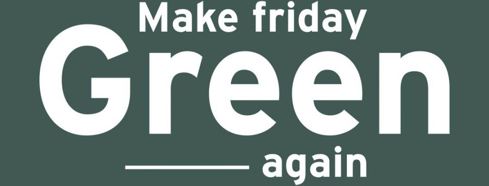 Green Friday - vinibee - makefridaygreenagain